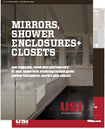 Mirrors, Shower Enclosures + Closets Brochure